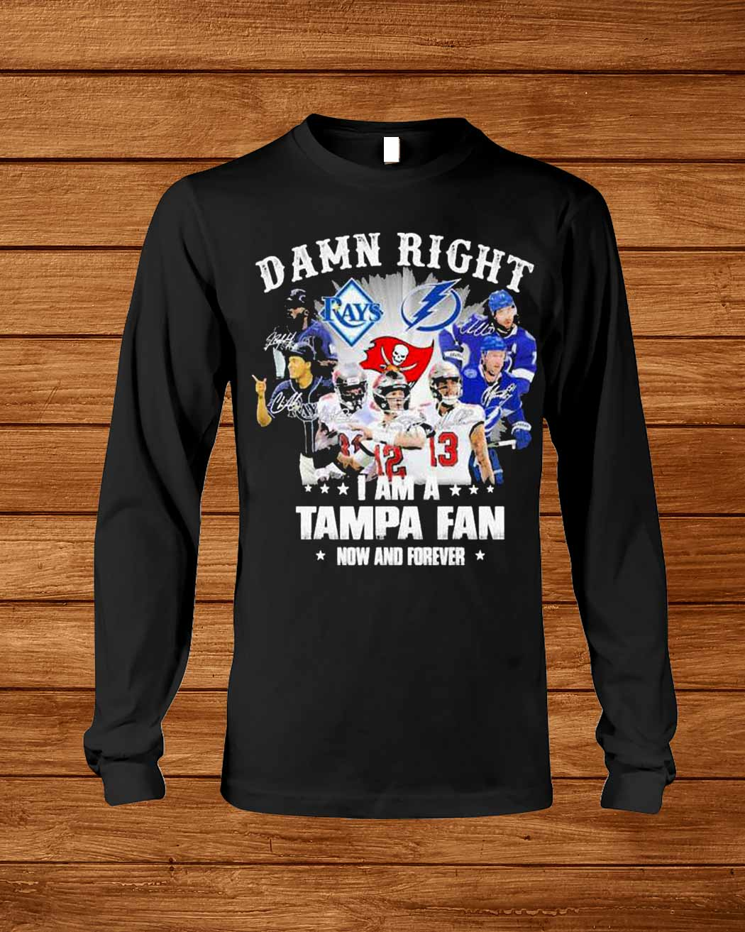 Damn Right I Am Tampa Bay Lightning Now And Forever Signatures Shirt