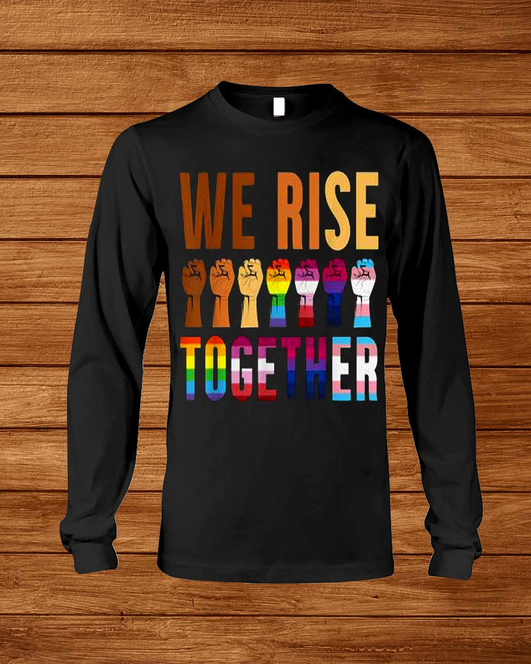 We Rise Together For A Equality Social Justice Fans T Shirt